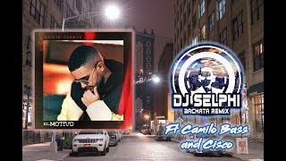 Kewin Cosmos El Motivo DJ Selphi bachata ft Camilo Bass Cisco