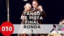 European Tango Championship 2019 Tango de pista Final Ronda 1