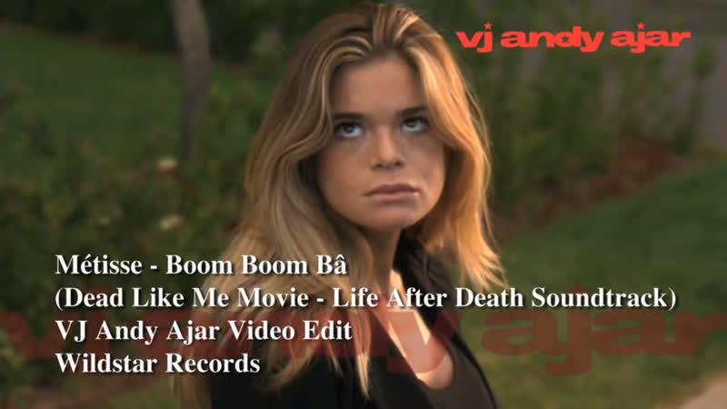 Metisse - Boom Boom Ba (Dead Like Me Soundtrack)