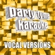 Party Tyme Karaoke - Sex And Candy (Made Popular By Marcy Playground) [Vocal Version]