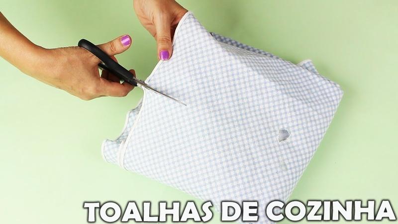 IDEIAS COM TOALHAS DE COZINHA - TOALHAS VELHAS - VOCÊS VÃO AMAR.