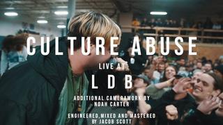 Culture Abuse - 02/09/19 (Live  LDB Fest)