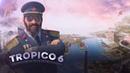 Tropico 6 Племя и Вождь Строят остров мечты