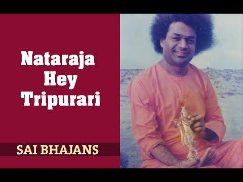 Nataraja Hey Tripurari Sathya Sai Bhajans Sai Students Best Bhajans Shiva Sai Bhajan