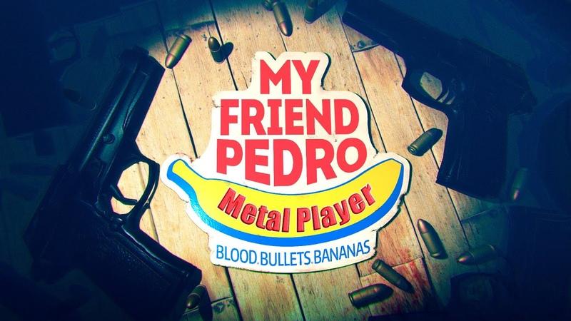 Бананас Убиванус ▷ My Friend Pedro 1