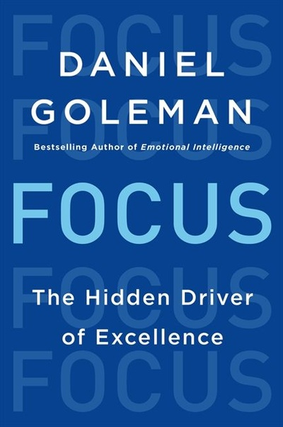 Daniel Goleman] Focus  the hidden driver of excel