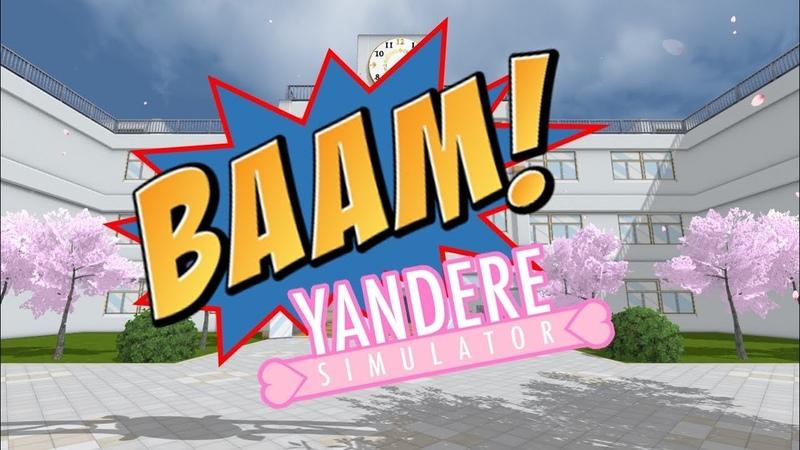 Yandere Simulator - BAAM *Special Video*