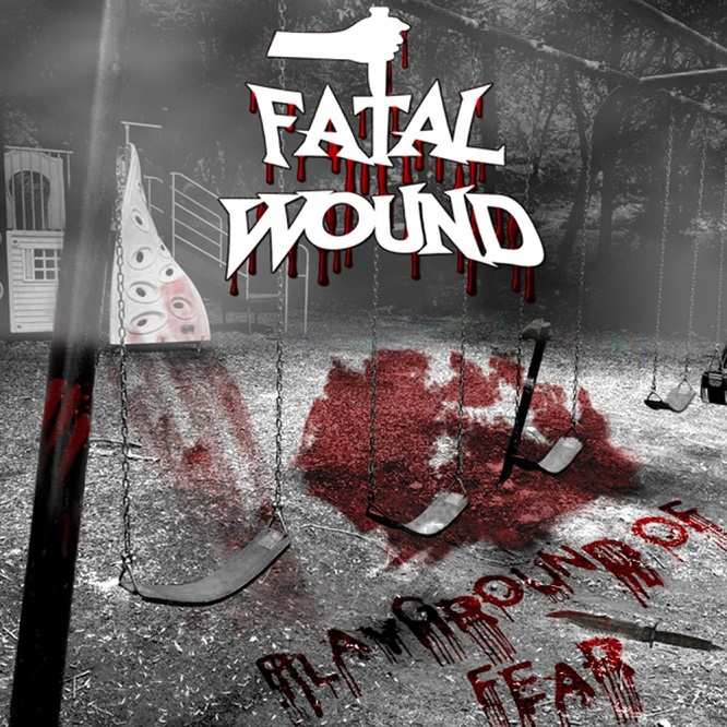 Fatal Wound - Playground of Fear