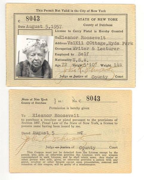 Элеонора Рузвельт, получила разрешение на ношение оружия в 1957 году.