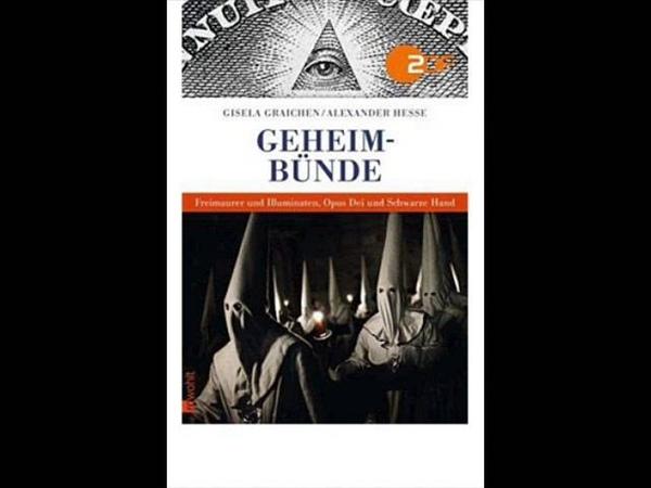 Graichen Hesse Geheimbünde Freimaurer und Illuminaten Opus Dei und Schwarze Hand