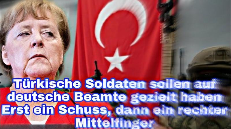 Türkische Soldaten sollen auf deutsche Beamte gezielt haben Erst ein Schuss, dann ein rechter Mittel