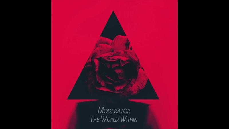 Moderator - The World Within LP [Full Album]