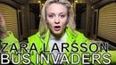 Zara Larsson - BUS INVADERS Ep. 1455