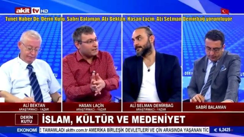 Tvnet Haber De, Derin Kutu, Sabri Balaman, ALi Bektan, Hasan Laçin, ALi SeLman Demirbağ yorumluyor
