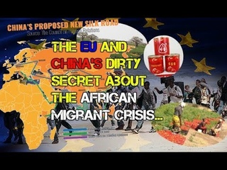 The EU and China's Dirty Secret About the African Migrant Crisis 2/9/2020