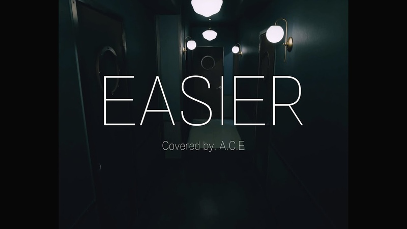 5 Seconds Of Summer Easier Covered by A C E 에이스