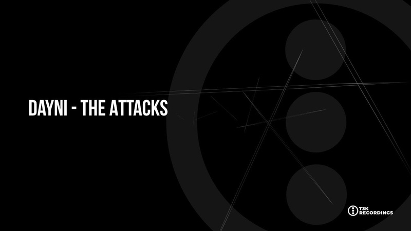 T3K EXT044: Dayni The Attacks