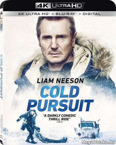 Снегоуборщик / Cold Pursuit (2019) | UltraHD 4K 2160p