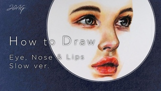 [Partial English sub.] How to Draw Eye, Nose & Lips (Face) Slow Ver. _ 눈 코 입 그리기, 느린버전
