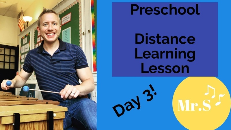 Preschool Elementary Music Class Day 3 A Distance Learning Lesson with Mr S