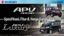 Spesifikasi, Fitur Harga Suzuki APV 2019
