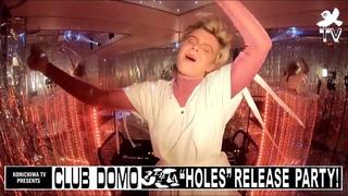 Club DOMO Pt. 5 Zhala 'Holes' Release Party