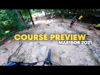 Maribor Course Preview w/ Reece Wilson   UCI Downhill MTB World Cup 2021