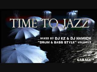 DJ EZ & DJ Хамыч - Liquid Funk Drum and Bass