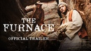 THE FURNACE 2020 Trailer In Cinemas December 10