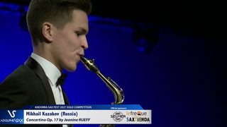 Mikhail Kazakov plays Concertino by J  RUEFF   Andorra Sax Fest FINAL ROUND