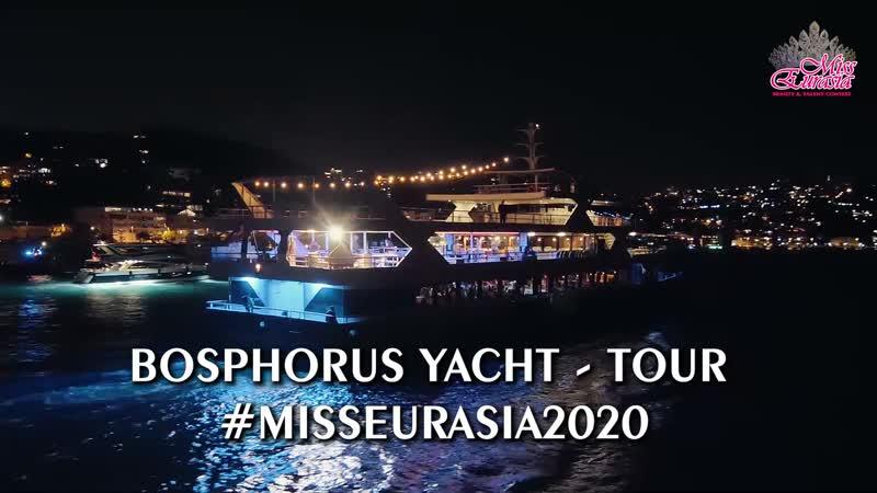 Яхт тур по Босфору для участниц MISS EURASIA 2020