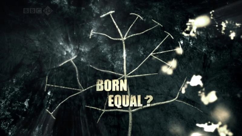Darwins Dangerous Idea. 2. Born Equal (2009) [subtitles]