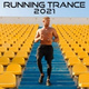Running Trance, Workout Trance - Running Trance 2021