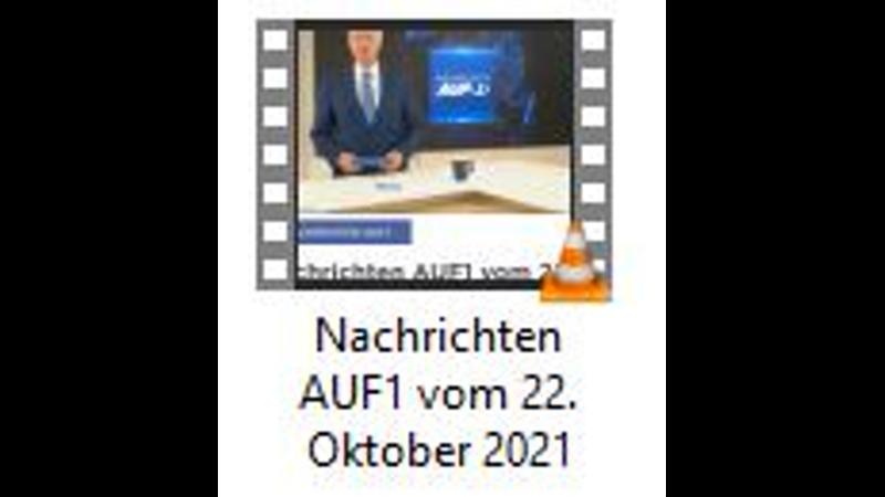 Nachrichten AUF1 vom 22 Oktober 2021