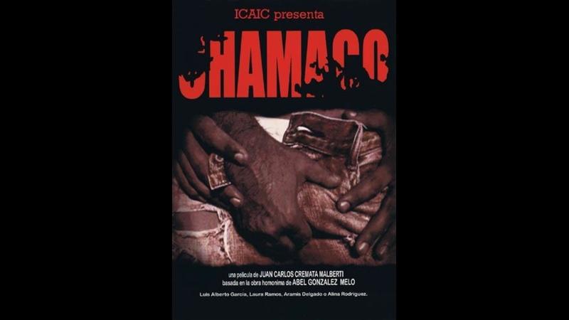 Película cubana CHAMACO