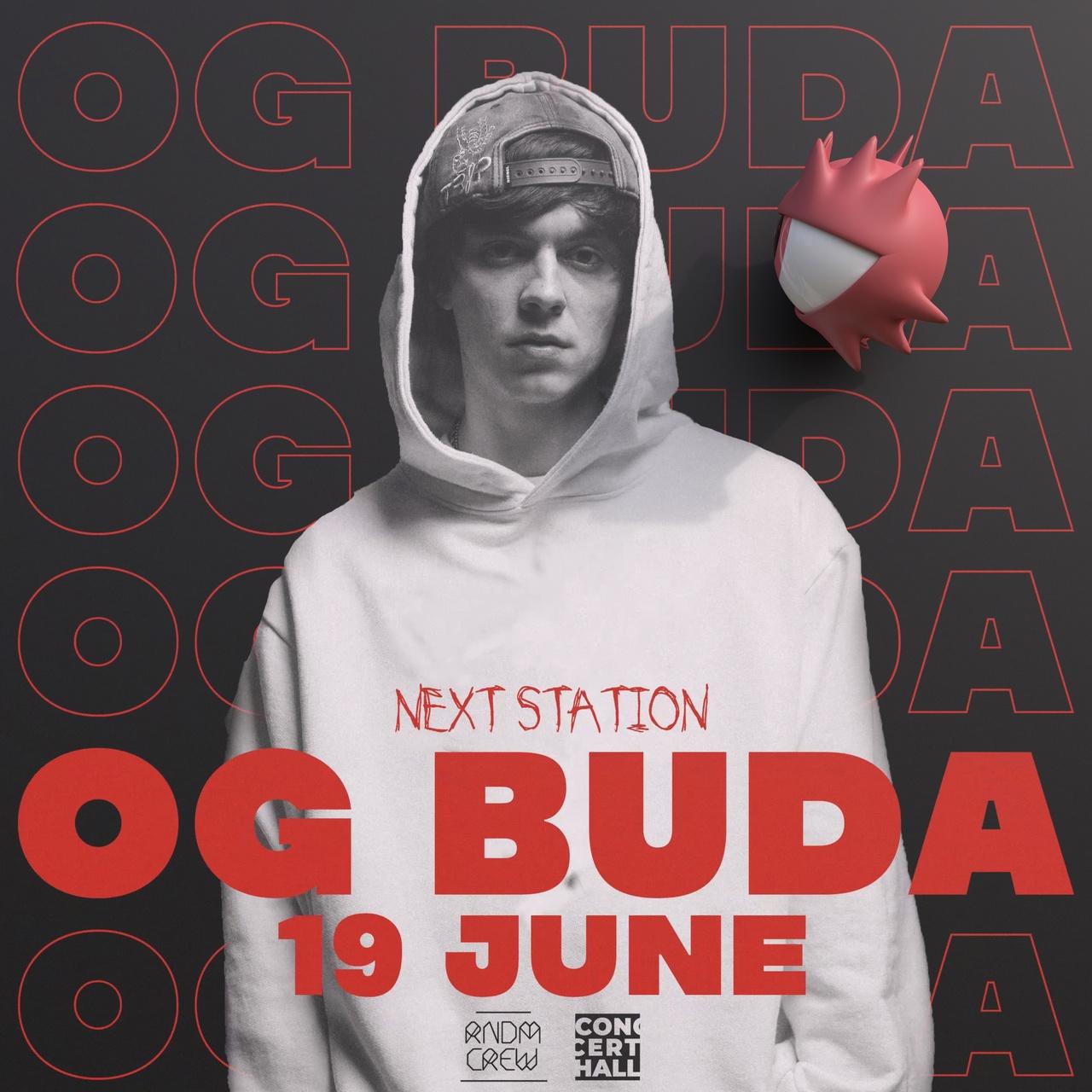Афиша Тула OG BUDA / NEXT STATION / ТУЛА
