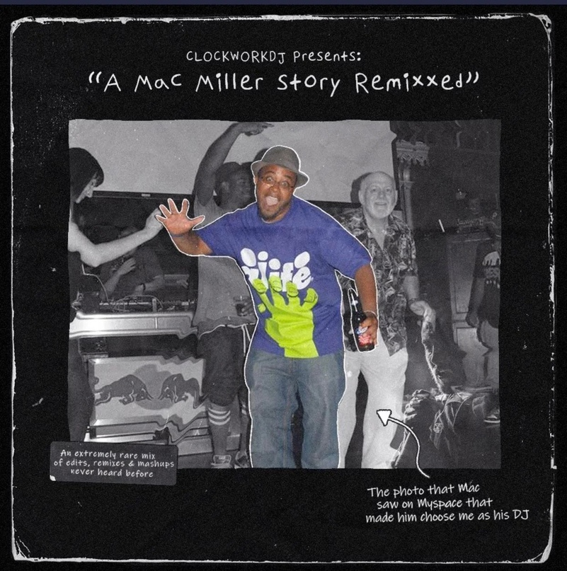 CLOCKWORKDJ — «Mac Miller Remixxed»