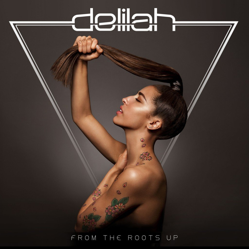 Delilah album From the Roots Up (Deluxe Edition)