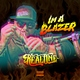 Real One - Im a Blazer