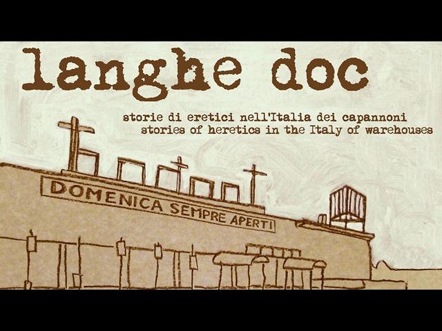 Langhe Doc Storie di eretici nell'Italia dei capannoni Trailer