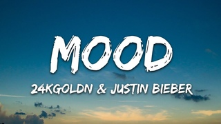 24kGoldn - Mood Remix (Lyrics) ft. Justin Bieber, J Balvin, Iann Dior