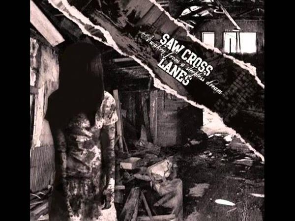 Saw Cross Lanes - Society Bitch