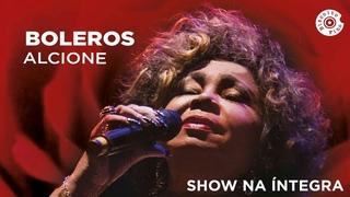 Alcione | Boleros (Show Completo)