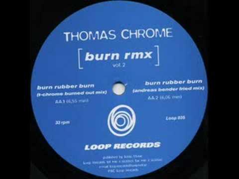 Thomas Chrome Burn Rubber Burn T Chrome Burned Out Mix