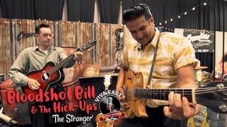 'The Stranger' BLOODSHOT BILL & THE HICKUPS (Viva East festival) BOPFLIX sessions