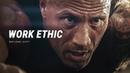 WORK ETHIC - Best Motivational Video