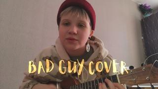 Billie Eilish -bad guy (cover by NIAN)