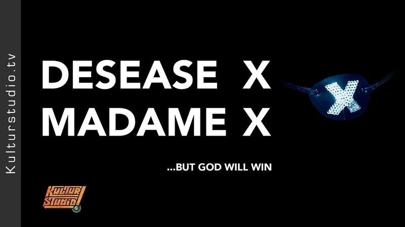 DESEASE X MADAME X