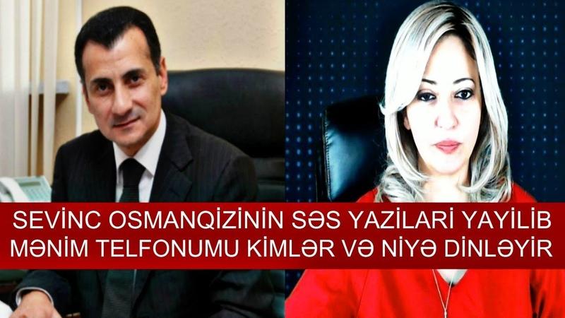 Mirşahinin iddihamlarina Sevinc Osmanqizinin cavabi ŞOK SƏS YAZİLARİ 2019