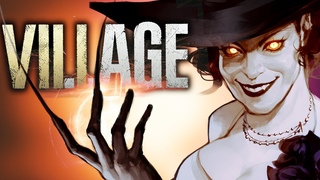 ▼СЮЖЕТ ИГРЫ RESIDENT EVIL 8: VILLAGE